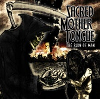 "Image of Sacred Mother Tongue ""The Ruin Of Man"""