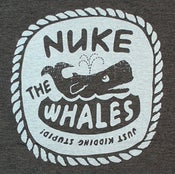 Image of Nuke the Whales T-shirt