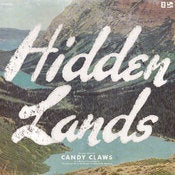 Image of Candy Claws - Hidden Lands (CD)