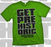 Image of Get Prehistoric Tee