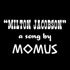 Image of Milton Jacobson [Song]