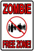 Image of Zombie Free Zone Sign