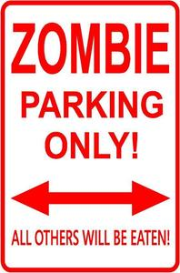 Image of Zombie Parking Sign