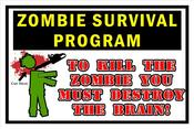 Image of Zombie Survival Program Sign
