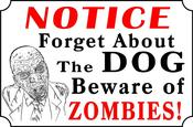 Image of Beware Of Zombie Sign