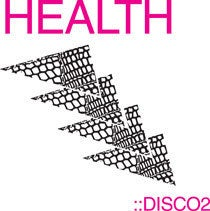 Image of HEALTH - DISCO2