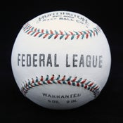 Image of Federal League Ball 1914 - 1915