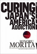 Image of Curing Japan's America Addiction