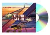 Image of Oh No Oh My CD