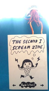 Image of The Second I Scream Zine (issue 2) Last copy!