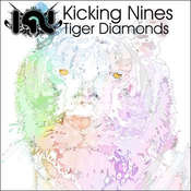 Image of Kicking Nines - Tiger Diamonds EP