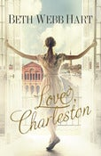 Image of <i>Love, Charleston</i><br> Beth Webb Hart<br>SIGNED