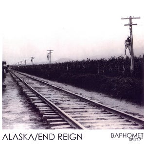 Image of ALASKA/ END REIGN SPLIT 'BAPHOMET' 7&quot;