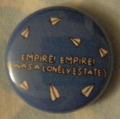"Image of Empire! Empire! (I Was a Lonely Estate) ""Airplanes"" Button"