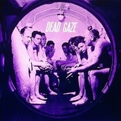 Image of Dead Gaze - &quot;Take Me Home or I Die Alone&quot; - (7inch)