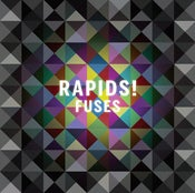 "Image of Rapids! - Fuses (Limited Edition 7"" Vinyl)"