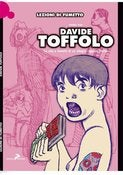 Image of Davide Toffolo - La vita a fumetti di un allegro ragazzo morto