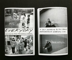 Image of &quot;EVERYDAY&quot; ZINE-- A SPLIT PHOTOZINE BY CHRISSY PIPER AND BRIAN MARYANSKY