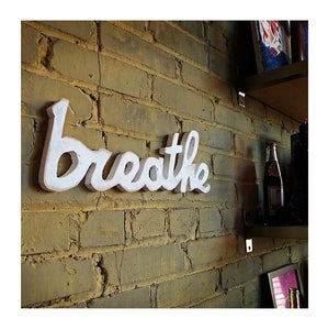 Image of Breathe Sign