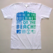 "Image of ""You're in the Building? I'M ON THE BEACH!"" t-shirt + FREE digital EP"