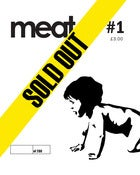 Image of MEAT Magazine - Issue One