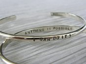 "Image of ""I Can do it ~ Anything is Possible"" sterling cuff bracelet"