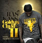 Image of Goldyn Chyld 2 VINYL w/ Save the Ras Kass