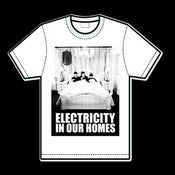 Image of Electricity In Our Homes (T Shirt) SOLD OUT