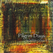 Image of Pilgrim Days: Indelible Grace II