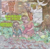 Image of Hairdos On Fire / Hotdog - Split 7&quot; (Rumspringer, Dude Jams) /300