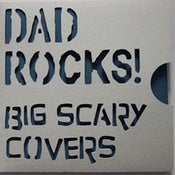 Image of Dad Rocks! - Big Scary Covers EP