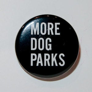 Image of More Dog Parks Button