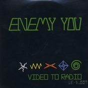 Image of Enemy You - Video to Radio 7&quot;