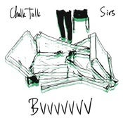"Image of Sirs/Chalk Talk split 7"" Bvvvvvvv"