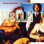 Image of Hella, &quot;Church Gone Wild / Chirpin Hard&quot; 2xCD