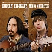 "Image of Human Highway, ""Moody Motorcycle"" LP / CD"