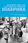 Image of THE PUERTO RICAN DIASPORA: HISTORICAL PERSPECTIVE