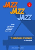 Image of JAZZ JAZZ JAZZ - 10 original pieces for solo piano