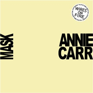 "Image of Wires On Fire - Annie Carr B/W Mask 7"" Single"