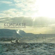 Image of Kontakte - We Move Through Negative Spaces