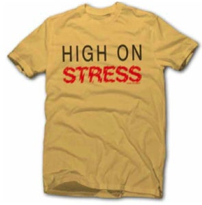 Image of Local Celebrity - 'High On Stress'