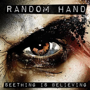 Cover of Random Hand � Seething Is Believing