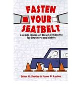 Image of Fasten your seatbelt: a crash course on Down syndrome for brothers and sisters