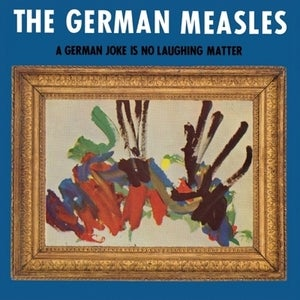 Image of The German Measles &quot;A German Joke is No Laughing Matter&quot; LP  