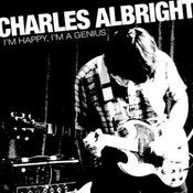 Image of Charles Albright - I'm Happy I'm a Genius 7""