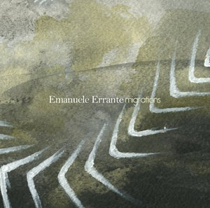 Image of Emanuele Errante - Migrations CD