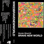 Image of Wonder Wheel | BRAVE NEW WORLD | TAPE | $7 |