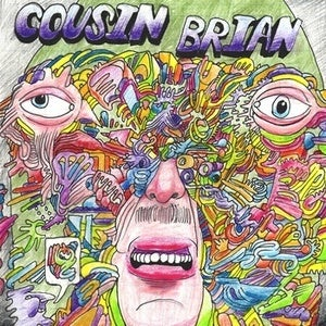 Image of Cousin Brian- 7""