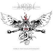 Image of A MILLION DEAD BIRDS LAUGHING 'Force Fed Enlightenment' CD