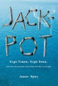 Image of &lt;i&gt;Jackpot&lt;/i&gt;&lt;br&gt;Jason Ryan&lt;br&gt;SIGNED